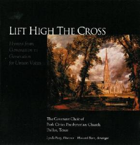 Lift High the Cross (Baer & Fray, 2000)